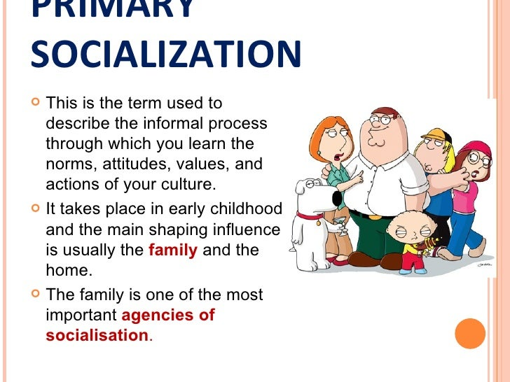 an analysis of primary socialization theory Sociology and socialization essay has probably developed the most detailed theory of socialization is classified as a primary group.
