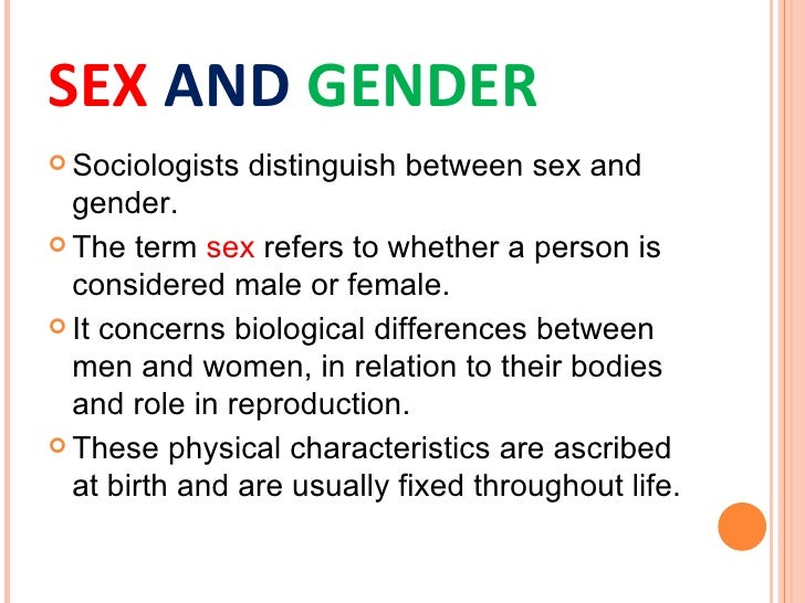 Difference betweeen sex and gender