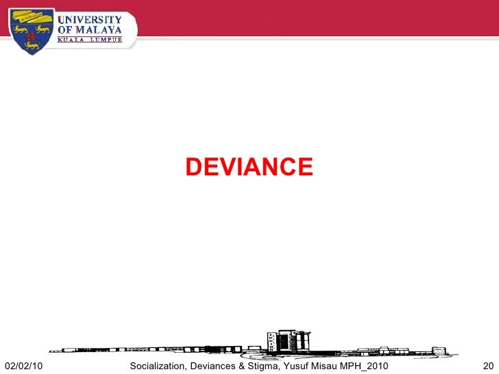 how does secondary socialisation influence deviance Before learning the difference between primary and secondary deviance, first we should understand what deviance is deviance is a sociological term which suggests an unaccepted behavior of a person or a group of people in a particular community.