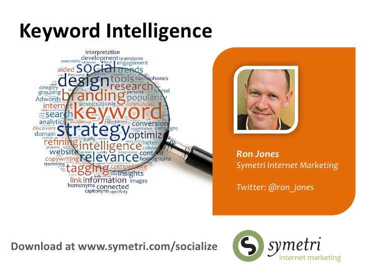 Keyword Intelligence                                        Ron Jones                                        Symetri Inter...