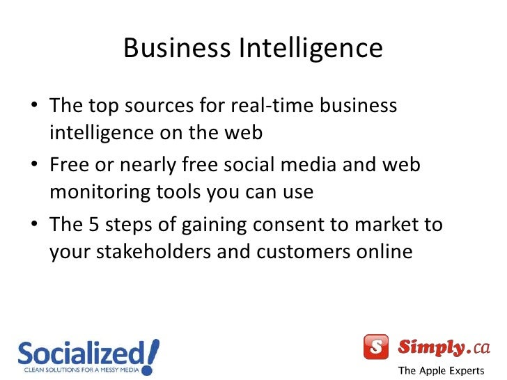 Business Intelligence<br />The top sources for real-time business intelligence on the web<br />Free or nearly free social ...