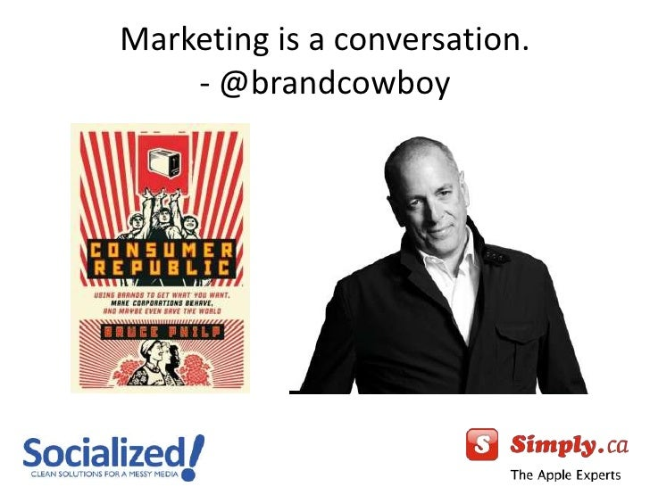 Marketing is a conversation.- @brandcowboy<br />