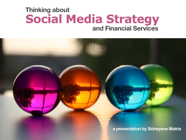 Thinking about Social Media Straetgies for Financial Services