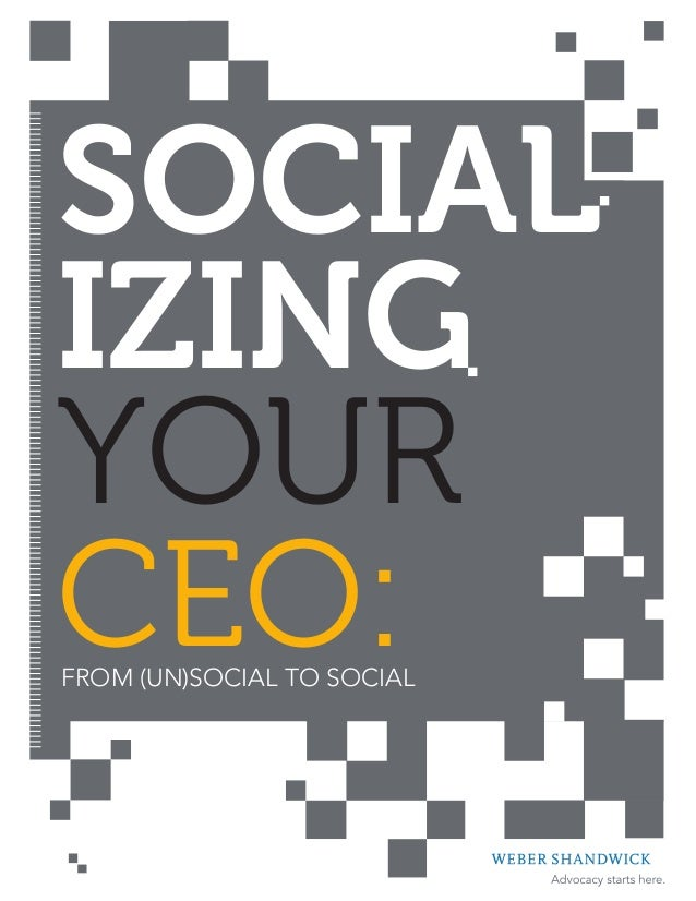 SOCIALIZINGYOURCEO:FROm (UN)SOCIAL TO SOCIAL
