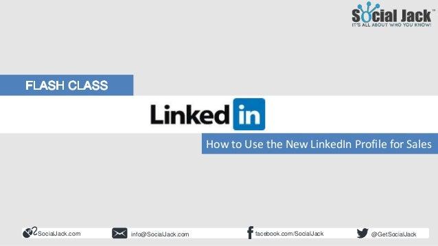 How to Use LinkedIn for New Business Development Social Selling 101 A Brave New World SocialJack.com facebook.com/SocialJa...