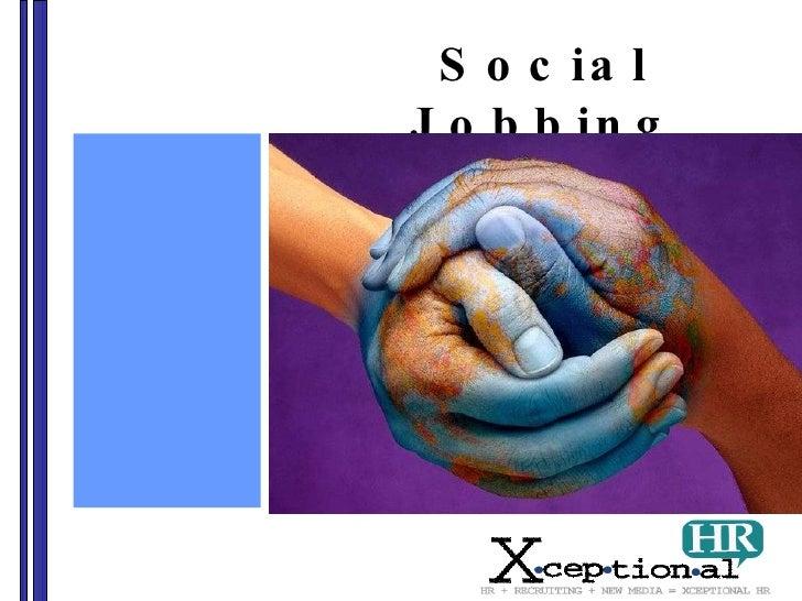 Social Jobbing