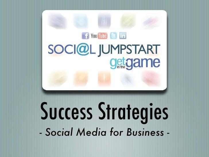 Success Strategies- Social Media for Business -