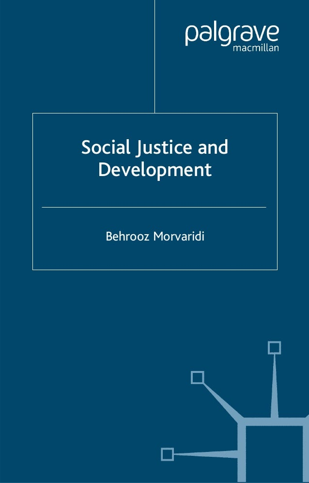 1bf48bfe4ae Social justice and development by behrooz morvaridi