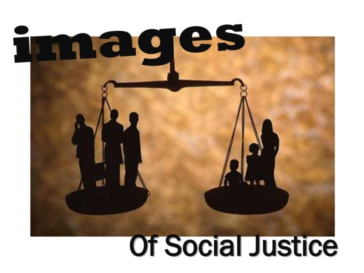 Of Social Justice