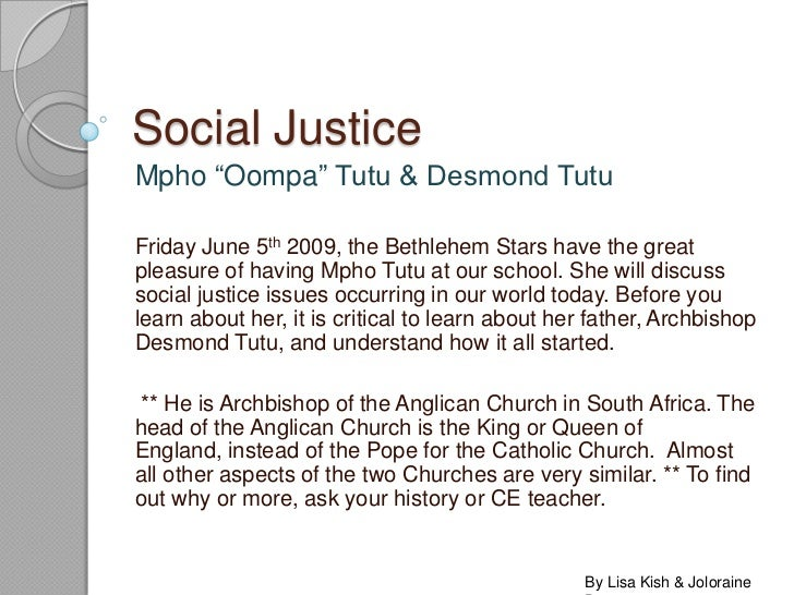 "Social Justice <br />Mpho ""Oompa"" Tutu & Desmond Tutu<br />Friday June 5th 2009, the Bethlehem Stars have the great pleasu..."