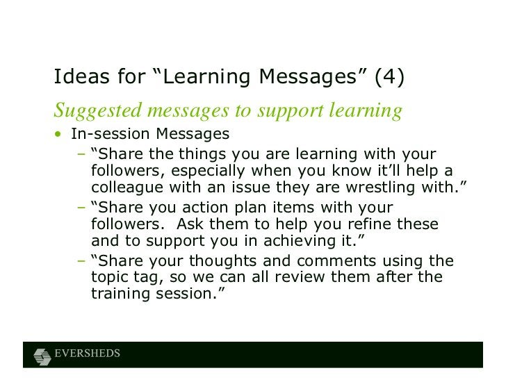 """Ideas for """"Learning Messages"""" (4)Suggested messages to support learning• In-session Messages   – """"Share the things you are..."""
