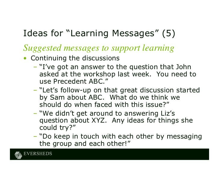 """Ideas for """"Learning Messages"""" (5)Suggested messages to support learning• Continuing the discussions   – """"I've got an answe..."""