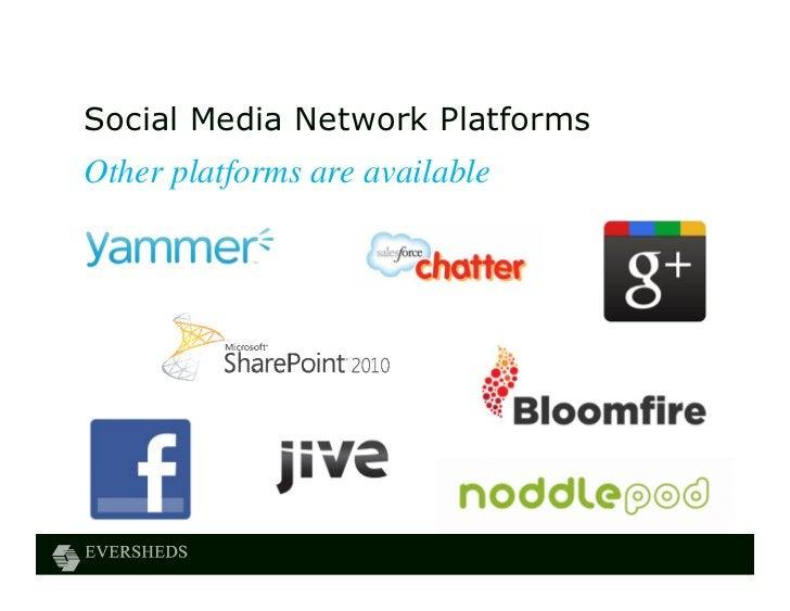 Social Media Network PlatformsOther platforms are available
