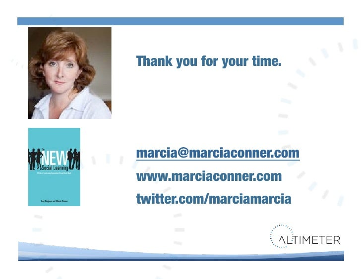 """Thank you for your time.!     marcia@marciaconner.com! www.marciaconner.com"""" twitter.com/marciamarcia!"""