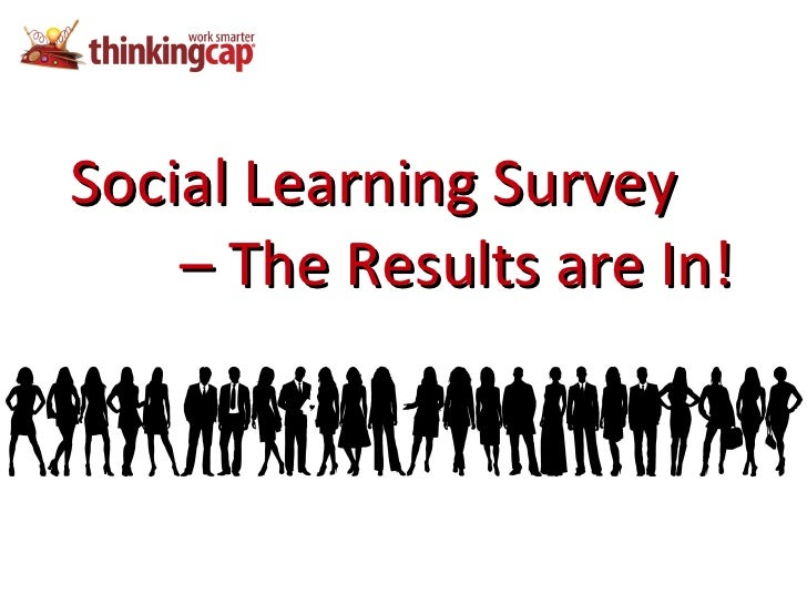 Social Learning Survey  –  The Results are In!