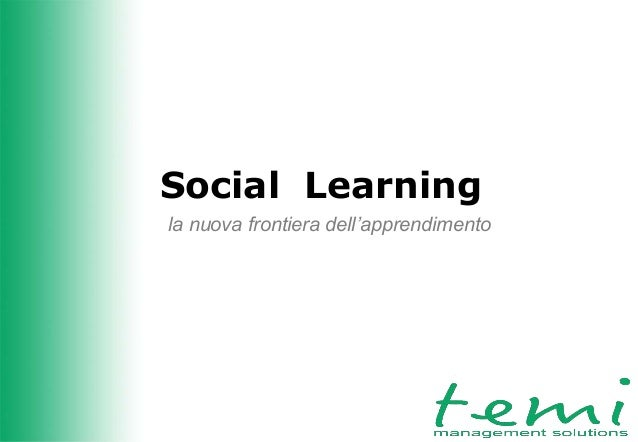 Social Learning la nuova frontiera dell'apprendimento