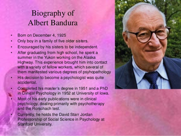 a biography of albert bandura a canadian psychologist Considered by some to be the father of behavioral psychology, albert bandura was he was also appointed honorary president of the canadian bandura, albert.