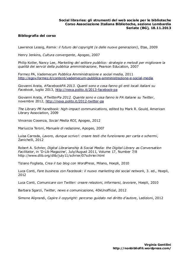 Social libraries: gli strumenti del web sociale per le biblioteche Corso Associazione Italiana Biblioteche, sezione Lombar...