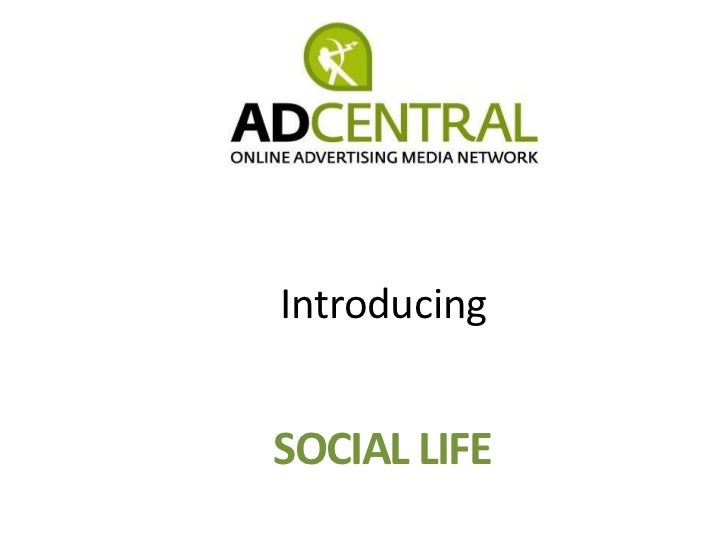 Introducing<br />SOCIAL LIFE<br />