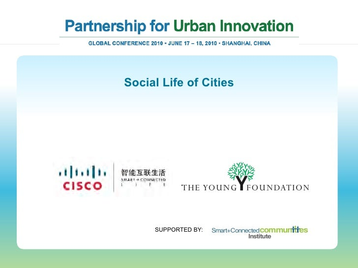 Social Life of Cities          SUPPORTED BY: