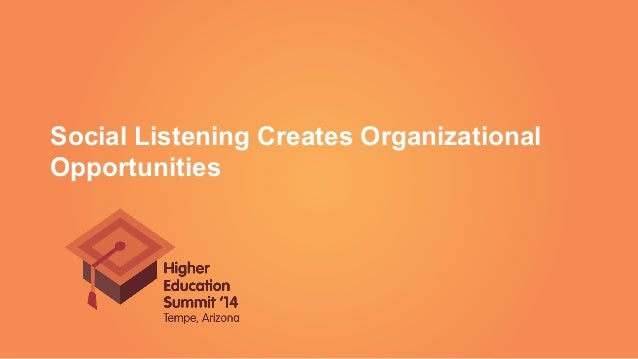 Social Listening Creates Organizational Opportunities