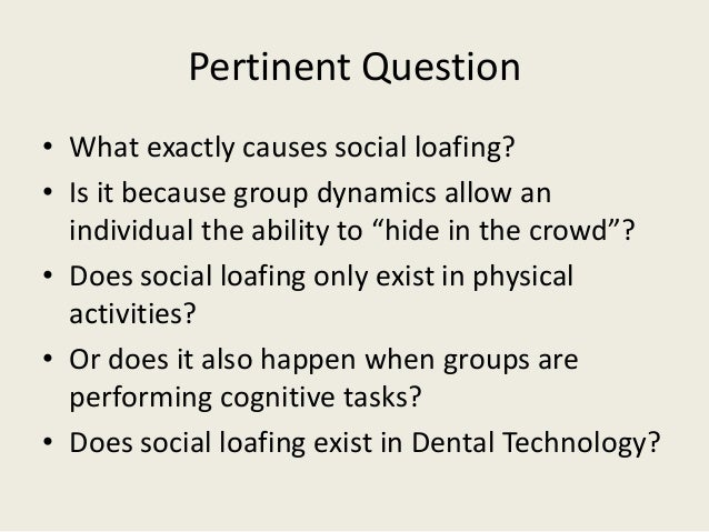 causes of social loafing