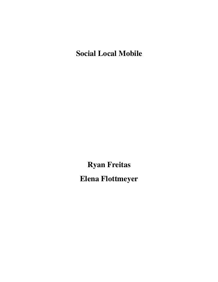 Social Local Mobile   Ryan Freitas Elena Flottmeyer