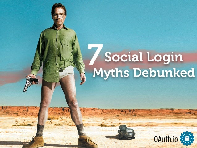 7  Social Login  Myths Debunked  OAuth.io