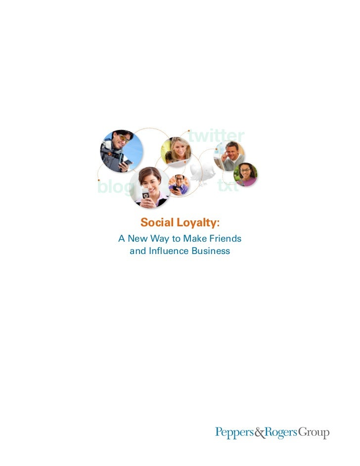 twitterblog                  txt       Social Loyalty:  A New Way to Make Friends    and Influence Business