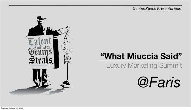 "Genius Steals Presentations                            ""What Miuccia Said""                             Luxury Marketing Su..."
