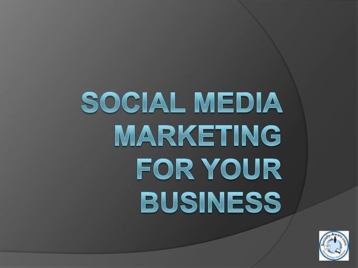 Social Media MarketingFor your business<br />