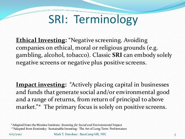 socially responsible investing and morally responsible investing management essay Fraud and deception are not only morally wrong but also  that socially responsible firms will somehow  risk and avoid investing in too.