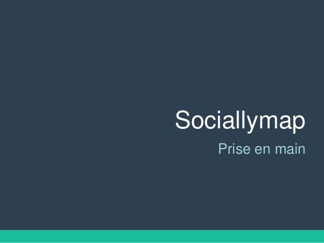 Sociallymap Prise en main