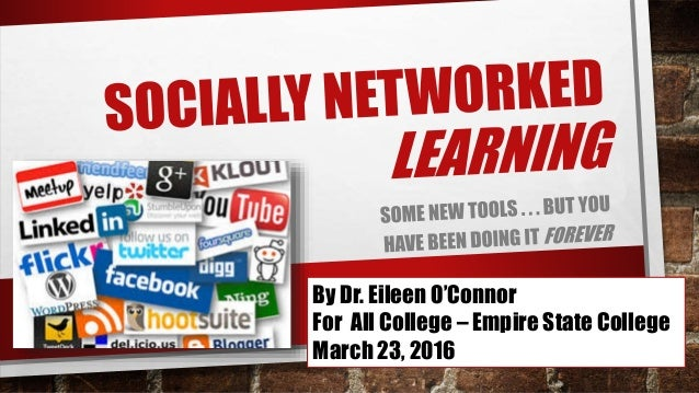By Dr. Eileen O'Connor For All College – Empire State College March 23, 2016