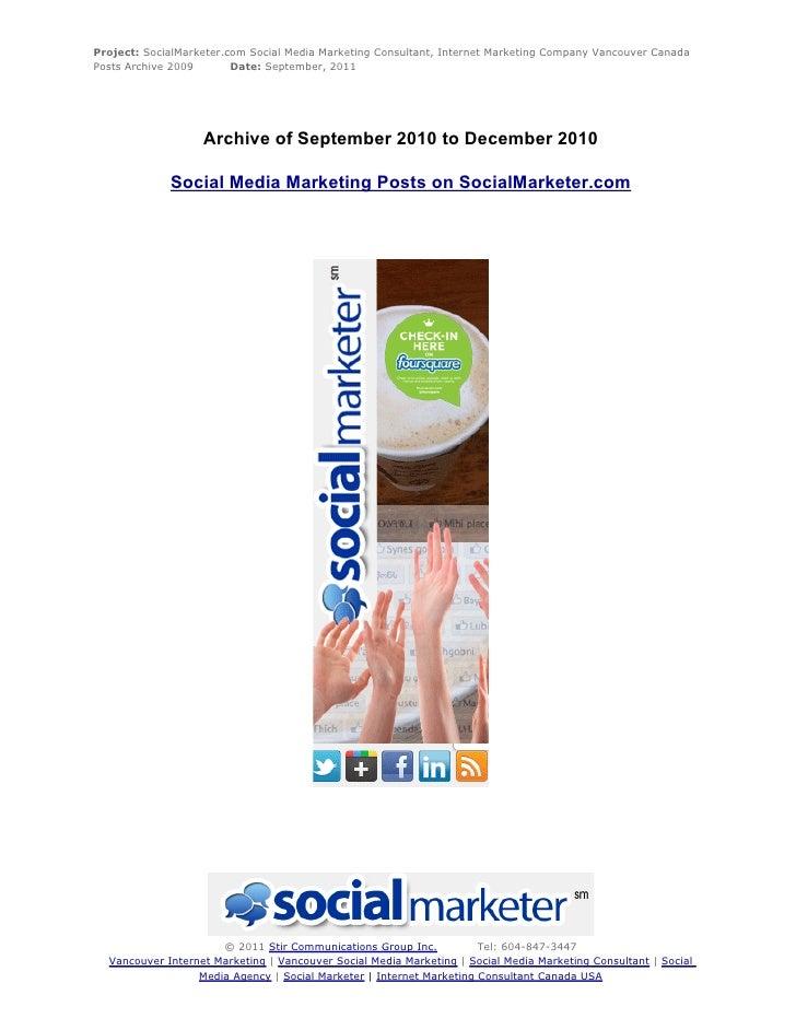 Project: SocialMarketer.com Social Media Marketing Consultant, Internet Marketing Company Vancouver CanadaPosts Archive 20...