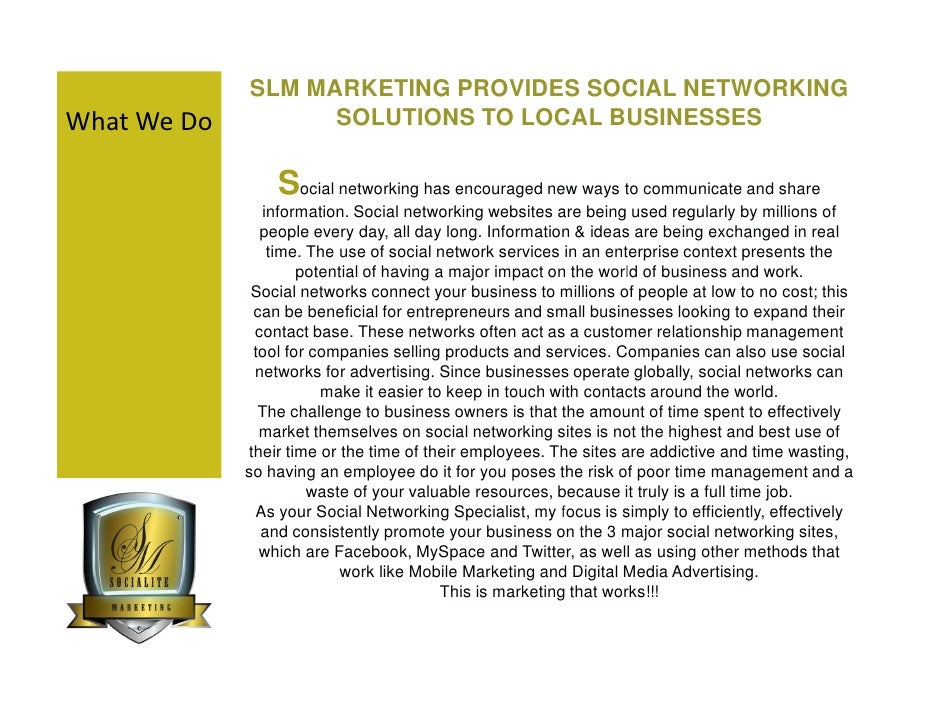 SLM MARKETING PROVIDES SOCIAL NETWORKING What We Do         SOLUTIONS TO LOCAL BUSINESSES                   Social network...