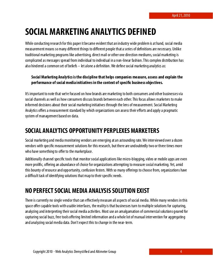 April 21, 2010    SOCIAL MARKETING ANALYTICS DEFINED While conducting research for this paper it became evident that an in...