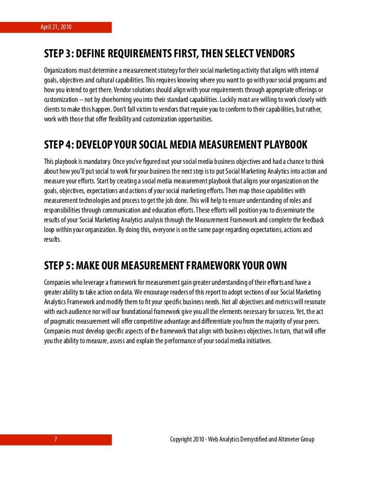 April 21, 2010    STEP 3: DEFINE REQUIREMENTS FIRST, THEN SELECT VENDORS  Organizations must determine a measurement strat...