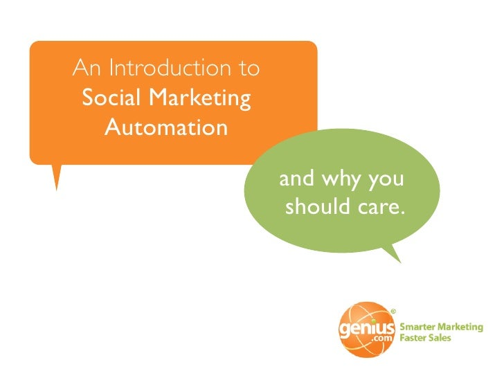 An Introduction to  Social Marketing    Automation                      and why you                       should care.