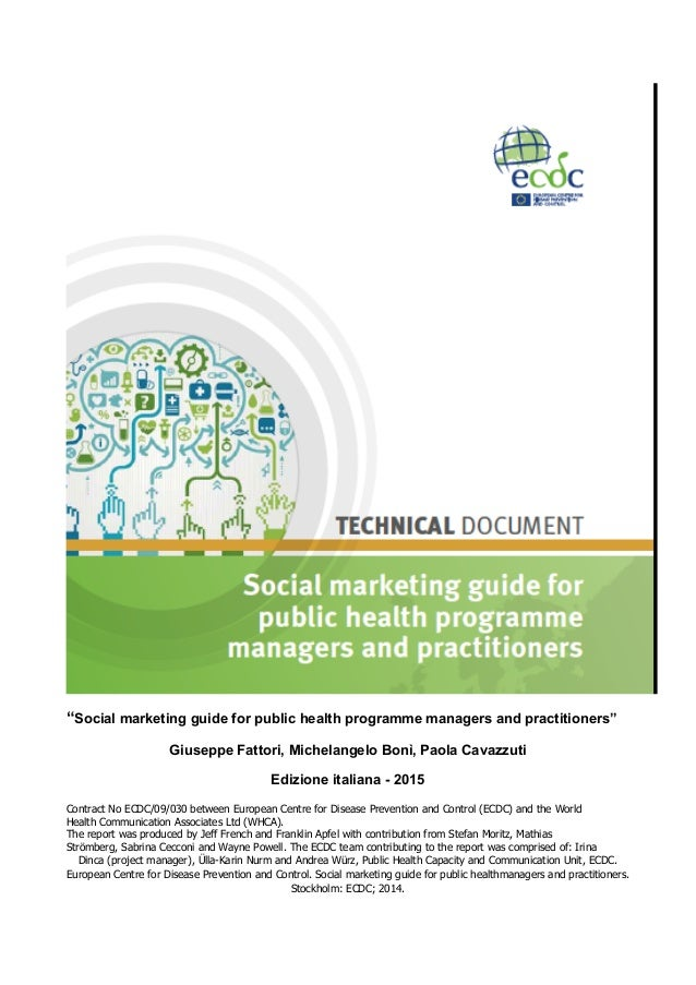 """""""Social marketing guide for public health programme managers and practitioners"""" Giuseppe Fattori, Michelangelo Bonì, Paola..."""