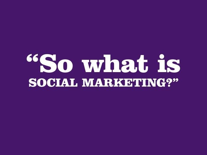 Social Marketing, Listening and Engagement Slide 2