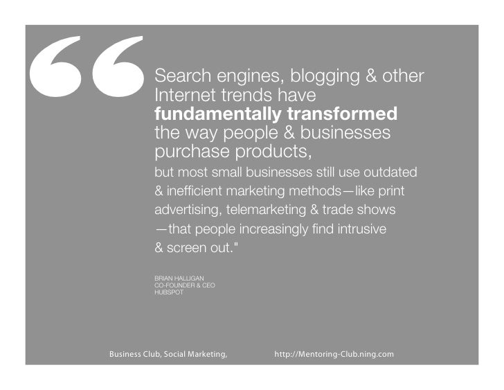 """""""           Search engines, blogging & other            Internet trends have            fundamentally transformed         ..."""