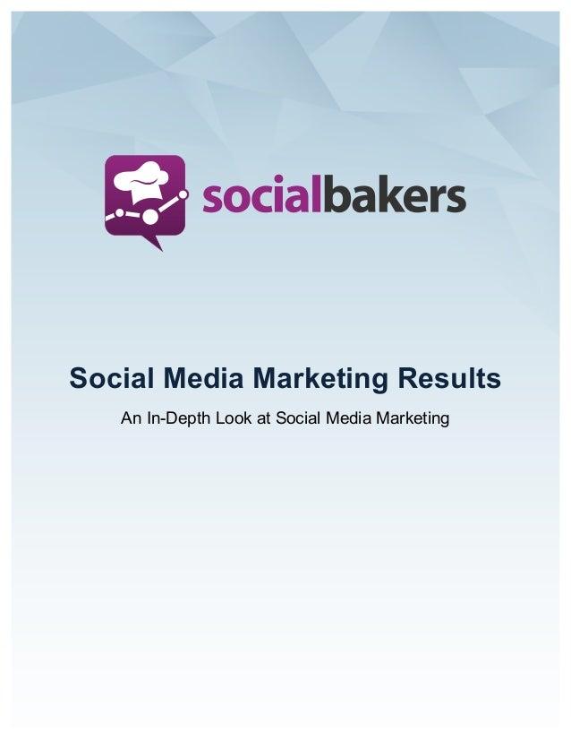 Social Media Marketing Results An In-Depth Look at Social Media Marketing