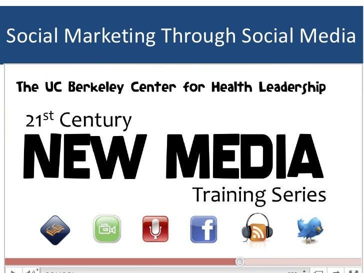 Social Marketing Through Social Media