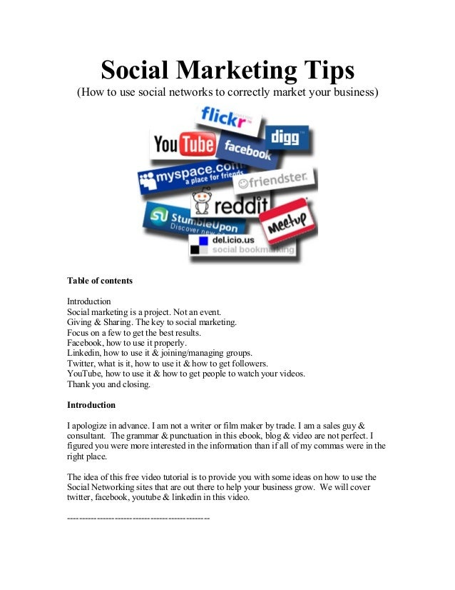 Social Marketing Tips (How to use social networks to correctly market your business) Table of contents Introduction Social...