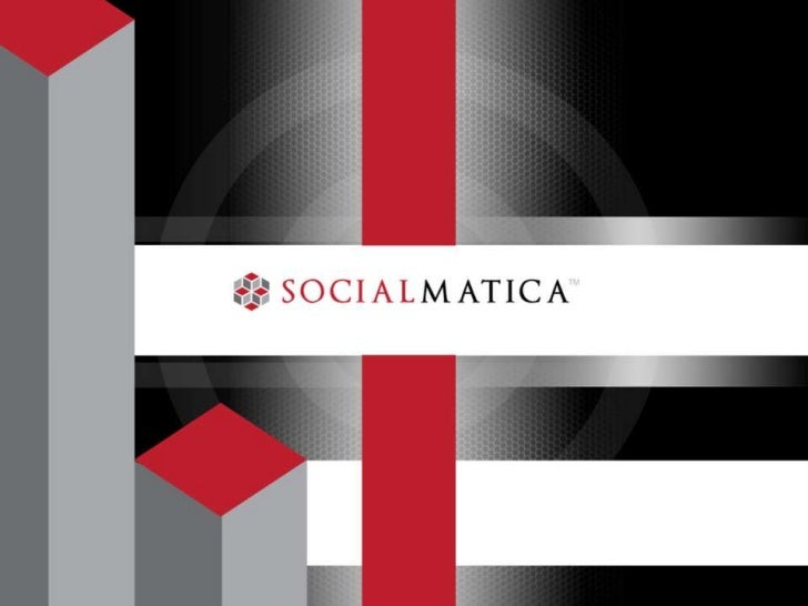 Introduction Who is SocialMatica    What We're About    Why We're Doing This Who is Joshua Barnes – Director of Social...