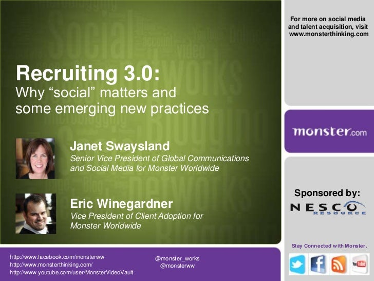 """For more on social media and talent acquisition, visit<br /> www.monsterthinking.com<br />Recruiting 3.0: Why """"social"""" mat..."""
