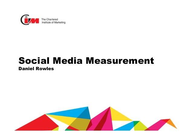 Social Media Measurement Daniel Rowles