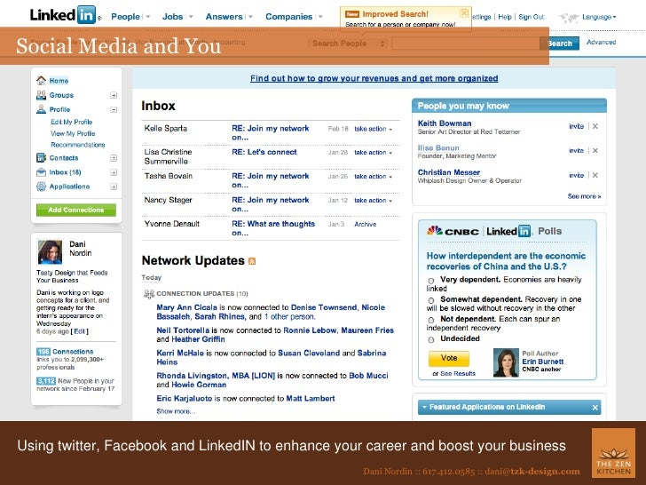 Social Media and You Using twitter, Facebook and LinkedIN to enhance your career and boost your business