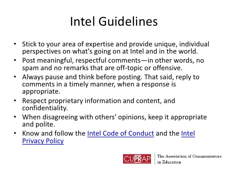 Intel Guidelines<br />Stick to your area of expertise and provide unique, individual perspectives on what's going on at In...